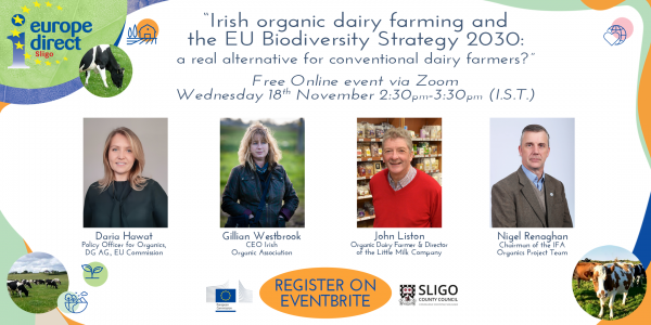 "Poster for EDIC Sligo ""Irish organic dairy farming and the EU Biodiversity Strategy 2030: a REAL alternative for conventional dairy farmers?"""